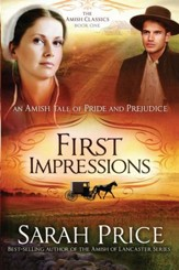 First Impressions: An Amish Tale of Pride and Prejudice - eBook