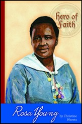 Hero of Faith - Rosa Young