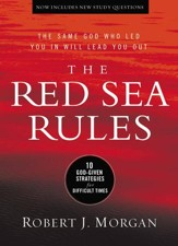 The Red Sea Rules: 10 God-Given Strategies for Difficult Times - eBook