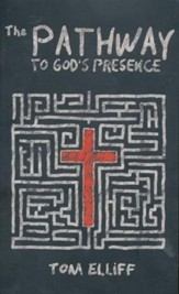 The Pathway to God's Presence - eBook