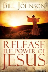 Release the Power of Jesus - eBook