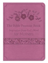 The Bible Promise Book: Inspiration from God's Word for Mothers - eBook