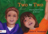 Two by Two: Sharing God's Love at School