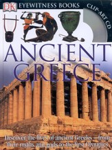 Ancient Greece: Discover the World of the Ancient Greeks