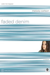 Faded Denim: Color Me Trapped - eBook