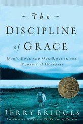 The Discipline of Grace: God's Role and Our Role in the Pursuit of Holiness - eBook