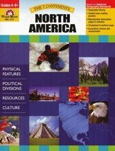 The Seven Continents: North America, Grades 4-6+