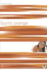 Burnt Orange: Color Me Wasted - eBook