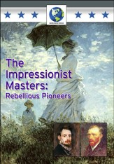 The Impressionist Masters: Rebellious Pioneers DVD