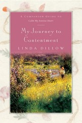 My Journey to Contentment: A Companion Journal for Calm My Anxious Heart - eBook