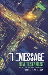 The Message New Testament with Psalms and Proverbs - eBook