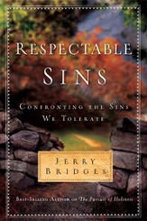 Respectable Sins: Confronting the Sins We Tolerate - eBook