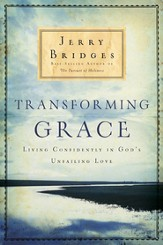 Transforming Grace: Living Confidently in God's Unfailing Love - eBook