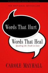 Words That Hurt, Words That Heal: Speaking the Truth in Love - eBook