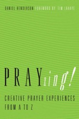 PRAYzing!: Creative Prayer Experiences from A to Z - eBook