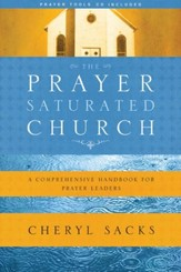 The Prayer-Saturated Church with CD: A Comprehensive Handbook for Prayer Leaders - eBook
