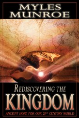 Rediscovering the Kingdom: Ancient Hope For Our 21st Century World - eBook