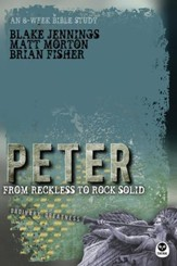 Peter: From Reckless to Rock Solid - eBook