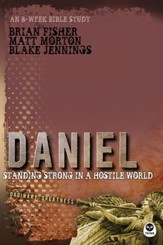 Daniel: Standing Strong in a Hostile World - eBook