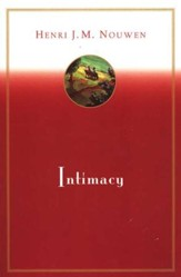 Intimacy: Essays in Pastoral Psychology