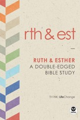 Ruth and Esther: A Double-Edged Bible Study - eBook
