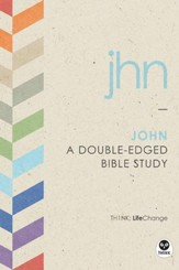 John: A Double-Edged Bible Study - eBook