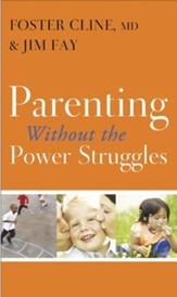 Parenting without the Power Struggles - eBook