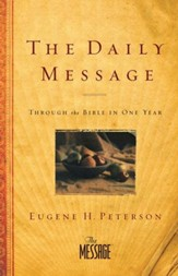 The Daily Message: Through the Bible in One Year - eBook