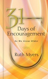 31 Days of Encouragement as We Grow Older - eBook