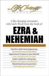Ezra and Nehemiah, LifeChange Bible Study - eBook
