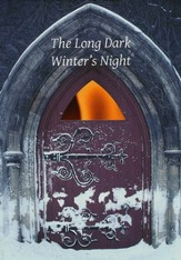 The Long Dark Winter's Night: Reflections of a Priest in a Time of Pain and Privilege
