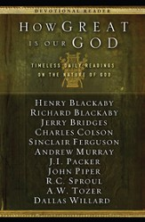 How Great Is Our God: Timeless Daily Readings on the Nature of God - eBook