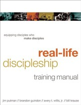 Real-Life Discipleship Training Manual: Equipping Disciples Who Make Disciples - eBook