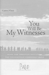 You Will Be My Witnesses: Music for Christian Initiation: Cantor/Choir Edition