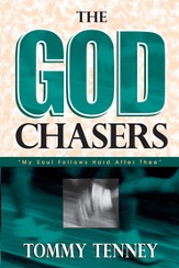 God Chasers, The: My Soul Follows Hard After Thee - eBook