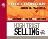 High Trust Selling             - Audiobook on CD
