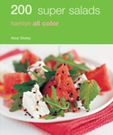 200 Super Salads: Hamlyn All Colour Cookbook / Digital original - eBook