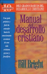 Manual del Desarrollo Cristiano  (Ten Basic Steps Toward Christian Maturity Leader's Guide)