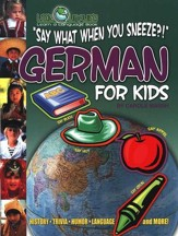 Say What When You Sneeze?! German for Kids