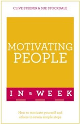 Motivating People in a Week: Teach Yourself / Digital original - eBook