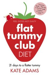 The Flat Tummy Club Diet / Digital original - eBook