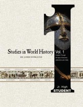 Studies in World History Volume 1 (Student): Creation Through the Age of Discovery (4004 BC to AD 1500) - eBook