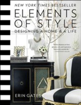 Elements of Style: Designing a Home and a Life - eBook