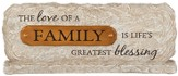 The Love of a Family, Table Top Plaque
