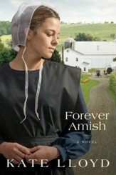 Forever Amish: A Novel - eBook