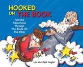 Hooked On The Book: Patrick's Adventures Through the Books of the Bible - eBook