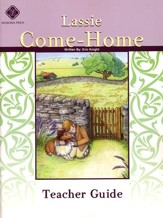 Lassie Come-Home, Literature Guide 4th Grade, Teacher's Edition