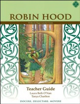 Robin Hood, Literature Guide 5th Grade, Teacher's Edition