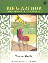 King Arthur and the Knights of the Round Table 5th Grade, Teacher's Edition, Literature Guide
