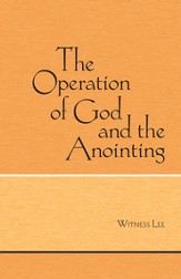 The Operation of God and the Anointing